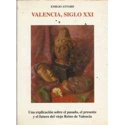 VALENCIA, SIGLO XXI
