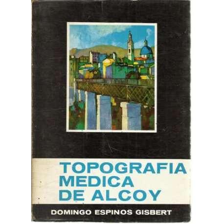 TOPOGRAFIA MEDICA DE ALCOY