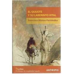EL QUIJOTE Y SU LABERINTO VITAL