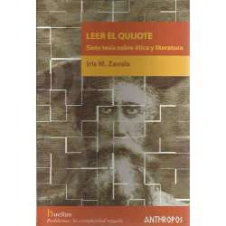 LEER EL QUIJOTE, Siete tesis sobre ética y literatura
