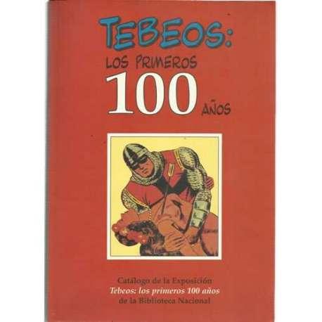 Tebeos: Los primeros 100 años
