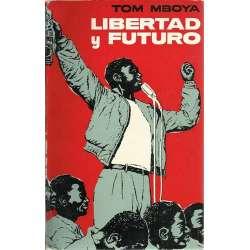 Libertad y futuro