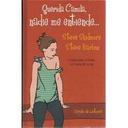Querida Camila, nadie me entiende...  Confesiones íntimas en forma de carta