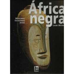 África negra. Máscaras, esculturas y joyas