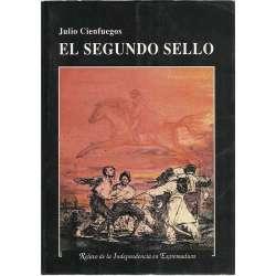 El segundo sello. Relato de la Independencia en Extremadura