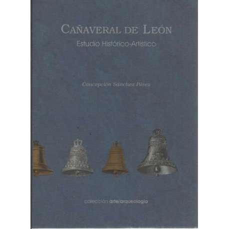 Cañaveral de León. Estudio Histórico-Artístico