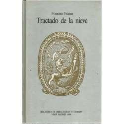 Tratado de la nieve. Facsimil de 1569 mas transcripción