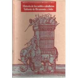 Historia de los nobles caballeros. Tablante de Ricamonte y Jofre