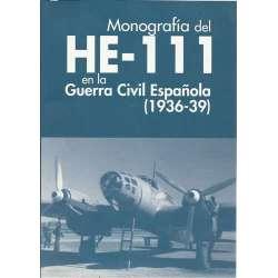 Monografía del HE-111 en la Guerra Civil Española 1936-1939