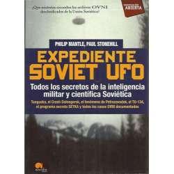 Expediente Soviet Ufo. Todos los secretos de la inteligencia militar y científica Soviética. Tunguska, el Crash Dalnegorsk, el f