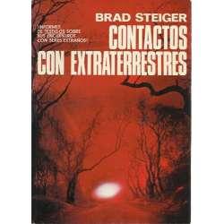 Contactos con extraterrestres. Informes de testigos sobre sus encuentros con seres extraños