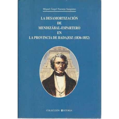La desamortización de Mendizábal-Espartero en la provincia de Badajoz (1836-1852)