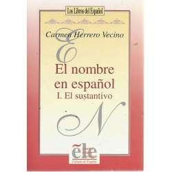 El nombre en español I. El sustantivo