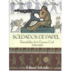 Soldados de papel. Recortables de la Guerra Civil (1936-1939)