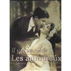 Il y a un siècle... Les amoureux