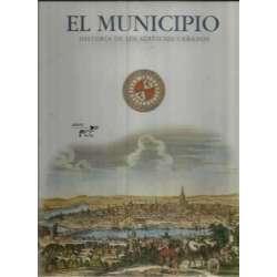 El municipio. Historia de los servicios urbanos