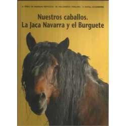 Nuestros caballos. La Jaca Navarra y el Burguete