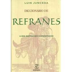 Diccionario de refranes. 2500 refranes comentados