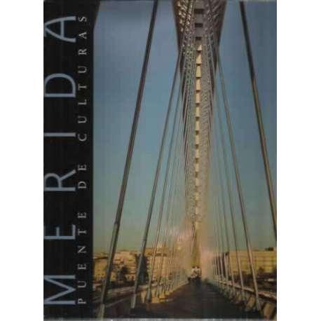 Mérida. Puente de culturas