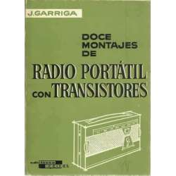 Doce montajes de radio portátil con transistores