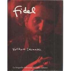 Fidel. La biografía definitiva del líder cubano