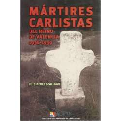 Mártires carlistas del reino de valencia 1936-1939