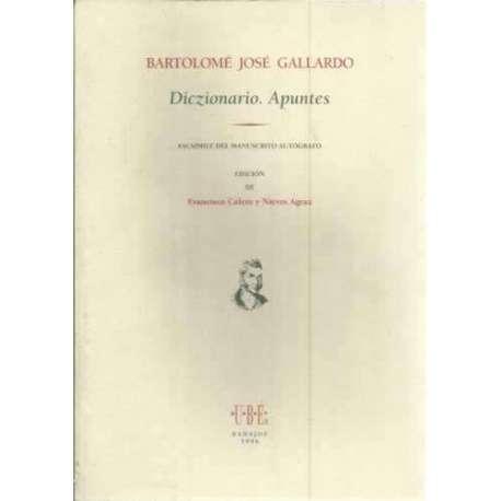 Diczionario. Apuntes. Facsimile del Manuscrito Autógrafo. Edicion de Francisco Calero y Nieves Agraz