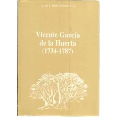 Vicente García de la Huerta 1734-1787
