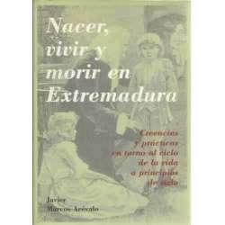 Nacer, vivir y morir en Extremadura