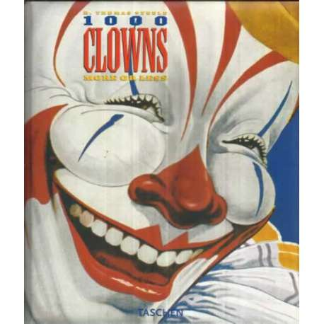 1000 CLOWNS MORE OR LESS. A visual  history of the American Clown