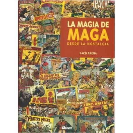 La magia de Maga, desde la nostalgia