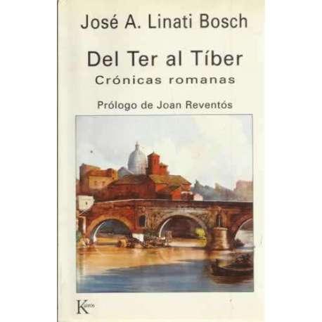 Del Ter al Tíber. Crónicas romanas