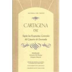 Cartagena 1755 según las respuestas generales del Catastro de Ensenada