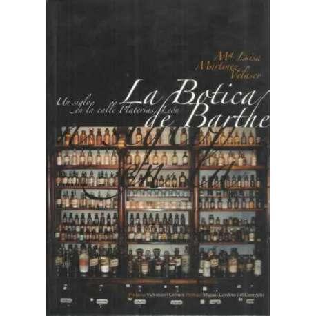 La botica de Barthe. Un siglo en la calle Platerías, León