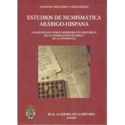 Estudios de Numismática Arábigo-Hispana