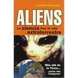 Aliens. La ciencia tras la vida extraterrestre
