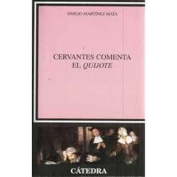 Cervantes comenta El Quijote