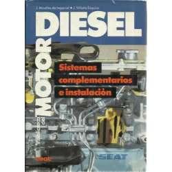 Sistemas complementarios e instalación. Motores Diésel