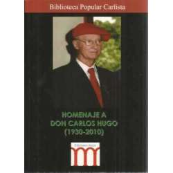 Homenaje a Don Carlos Hugo (1930-2010)