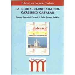 La lucha silenciada del Carlismo Catalán