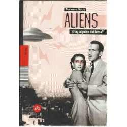 Aliens ¿Hay alguien ahí fuera?