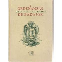 Ordenanzas de la M. N y M. L. ciudad de Badajoz