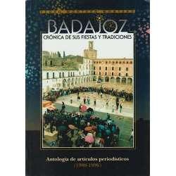 Badajoz. Crónica de sus fiestas y tradiciones