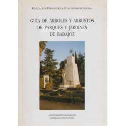 Guía de árboles y arbustos de parques y jardines de Badajoz