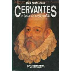 Cervantes, en busca del perfil perdido