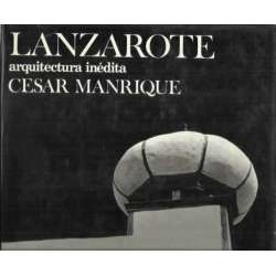 Lanzarote, arquitectura inédita