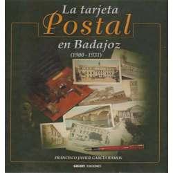 La tarjeta postal en Badajoz (1900-1931)
