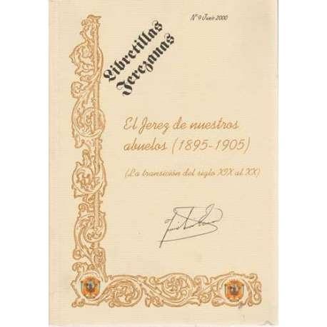 El Jerez de nuestros abuelos (1895-1905)