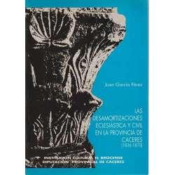 Las desamortizacones eclesiástica y civil en la provincia de Cáceres (1836-1870)