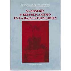 Masonería y republicanismo en la baja Extremadura